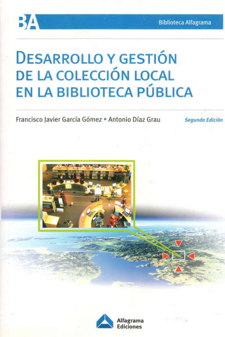 DESARROLLO Y GESTION DE LA COLECCION LOCAL EN LA - Librería América Latina bbcc290cfb2